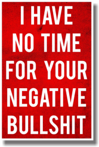 I Have No Time For Your Negative Bullshit Sticker Free Vector Cdr