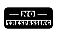 no trespassing Free Dxf for CNC