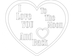 to moon and back Free Dxf File for CNC