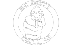 we dont call 911 (1) Free Dxf File for CNC
