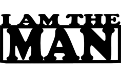 i am the man Free Dxf File for CNC