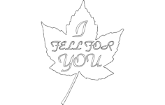 i fell for you Free Dxf File for CNC