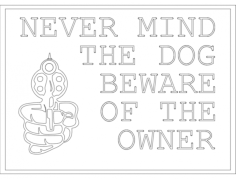 beware owner Free Dxf File for CNC