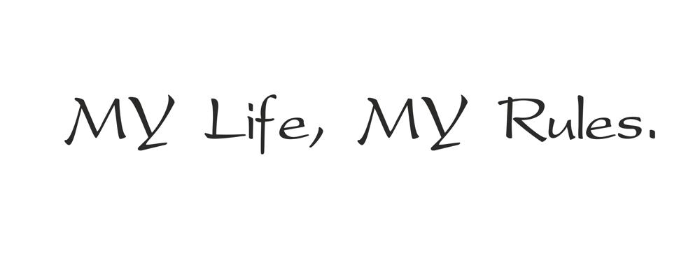 My Life My Rules Quotes Vector Free Vector Cdr